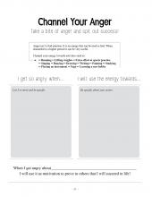 A worksheet from Succeeding as a Foster Child; designed to channel anger into success by recording what makes the teen angry and brainstorming ideas to use angry energy in positive ways.