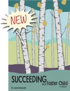 Succeeding as a Foster Child; a handbook for kids aging out of the foster care system.